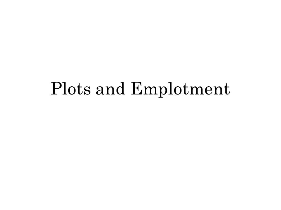 Plots and Emplotment
