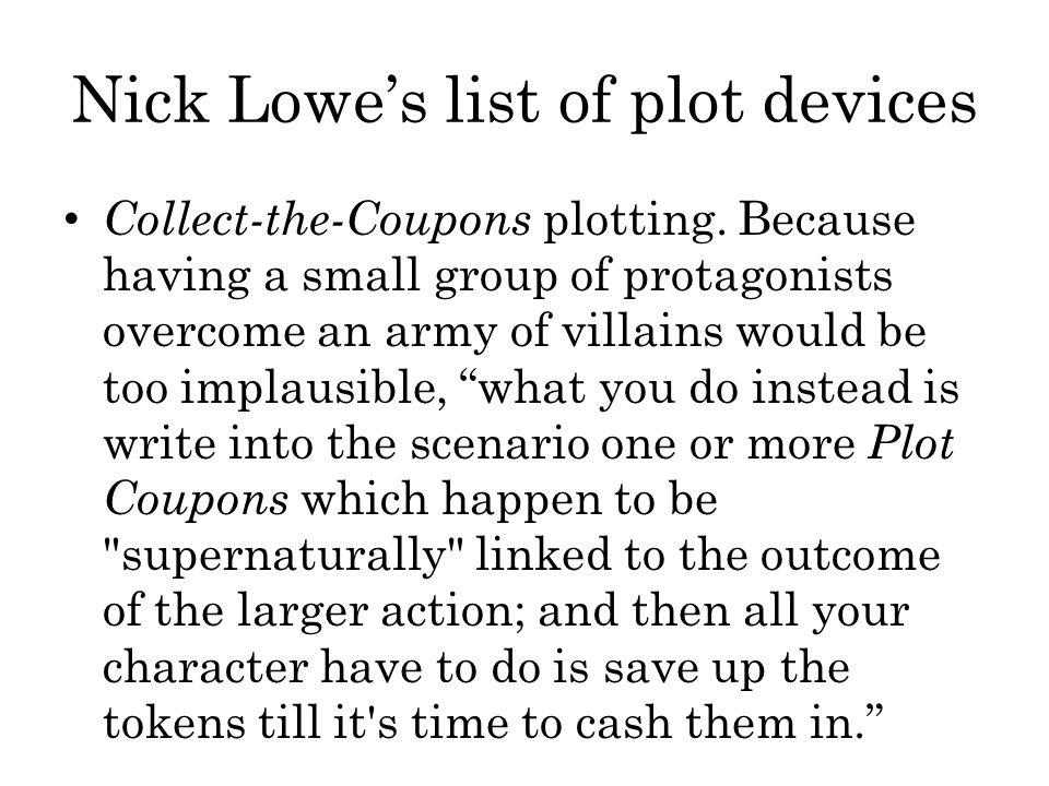 Nick Lowe's list of plot devices