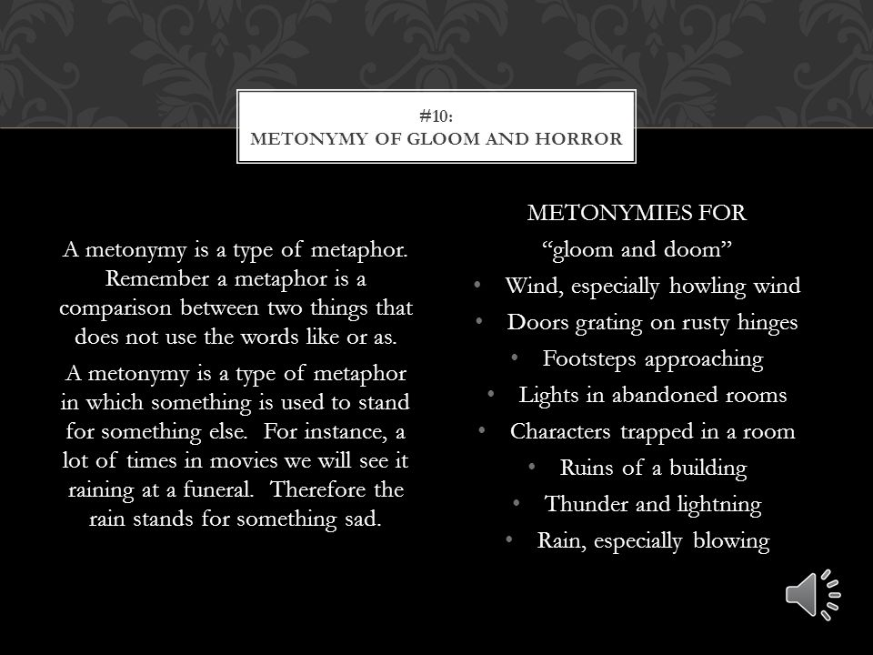 #10: Metonymy of gloom and horror