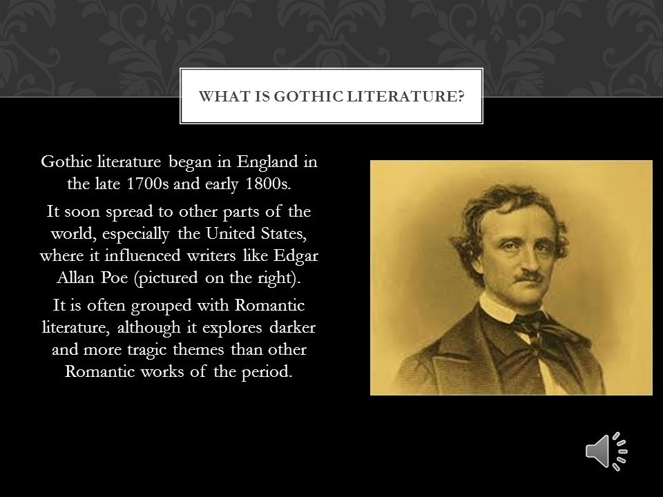 What is gothic literature