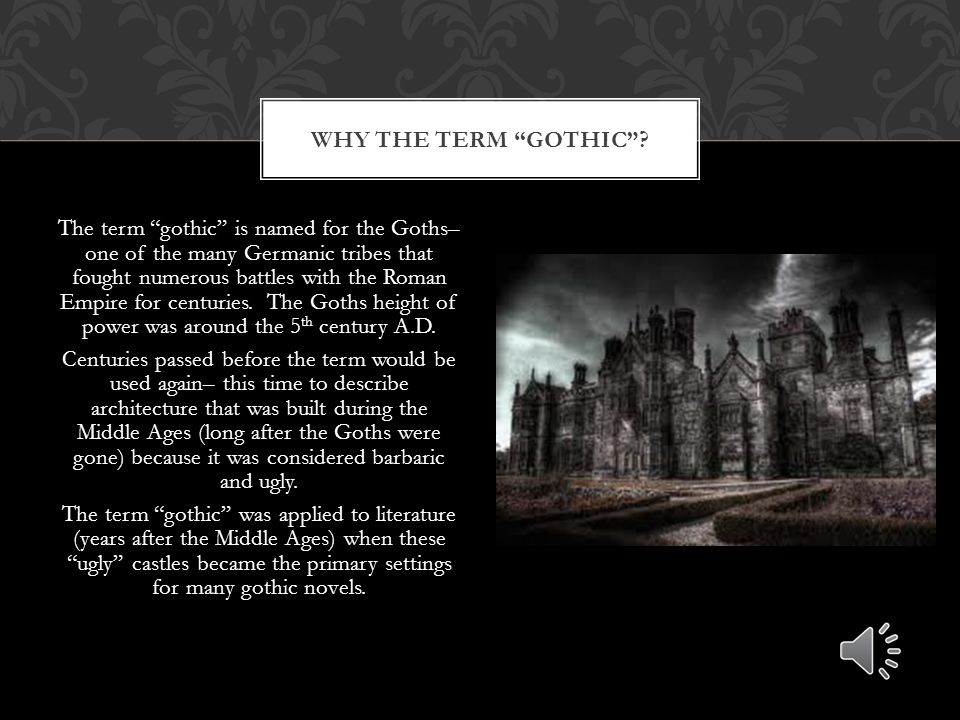 Why the term gothic