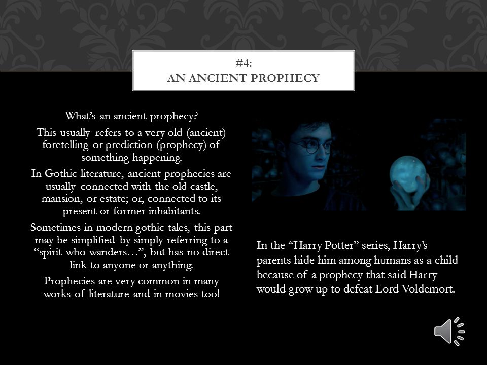 #4: An ancient prophecy