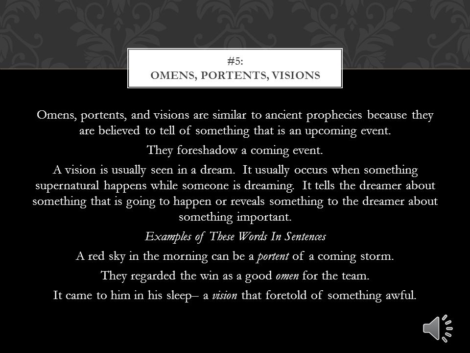 #5: Omens, Portents, visions