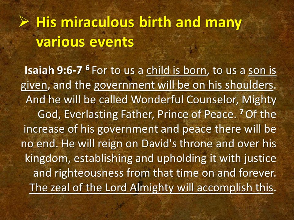His miraculous birth and many various events