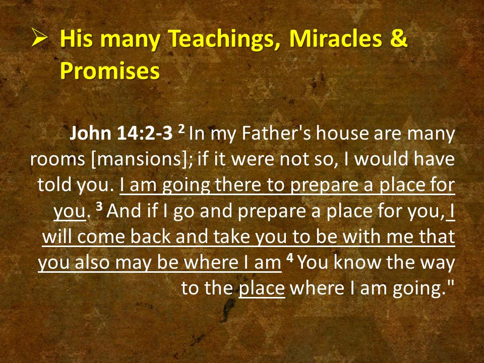 His many Teachings, Miracles & Promises