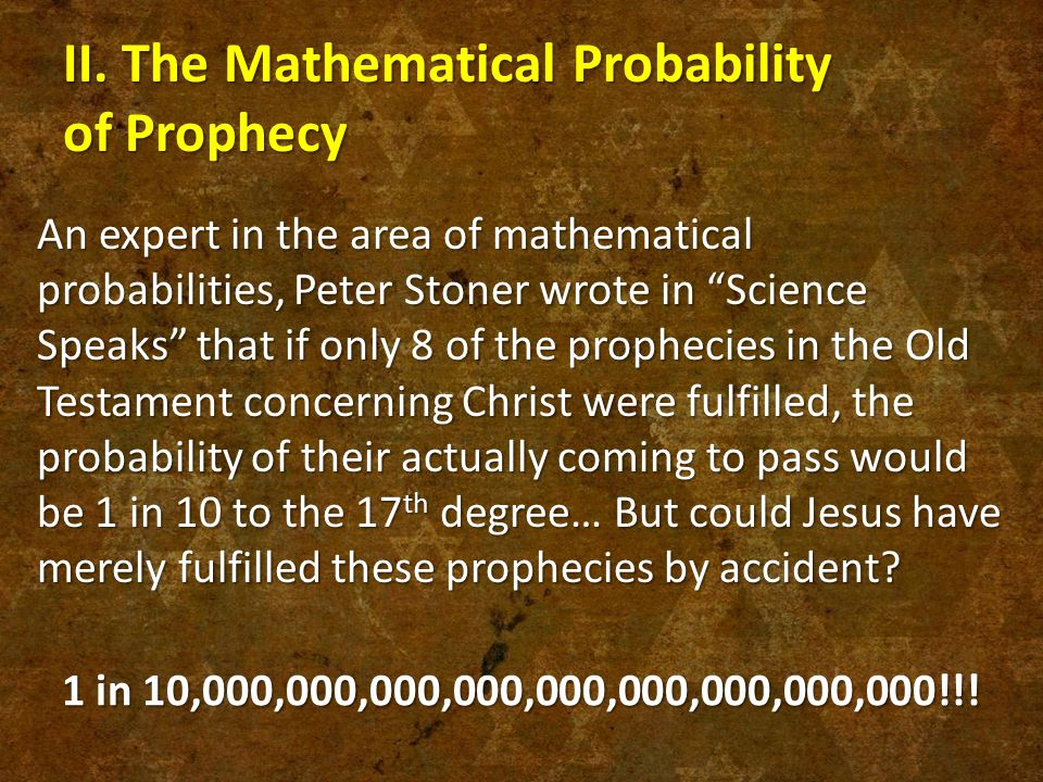 II. The Mathematical Probability of Prophecy