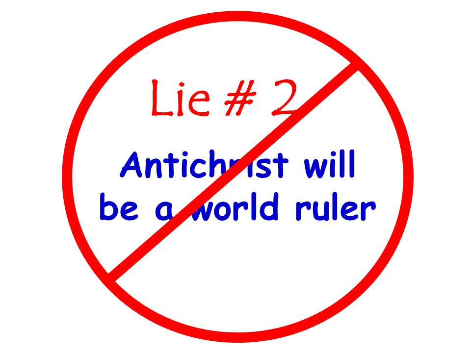 Antichrist will be a world ruler