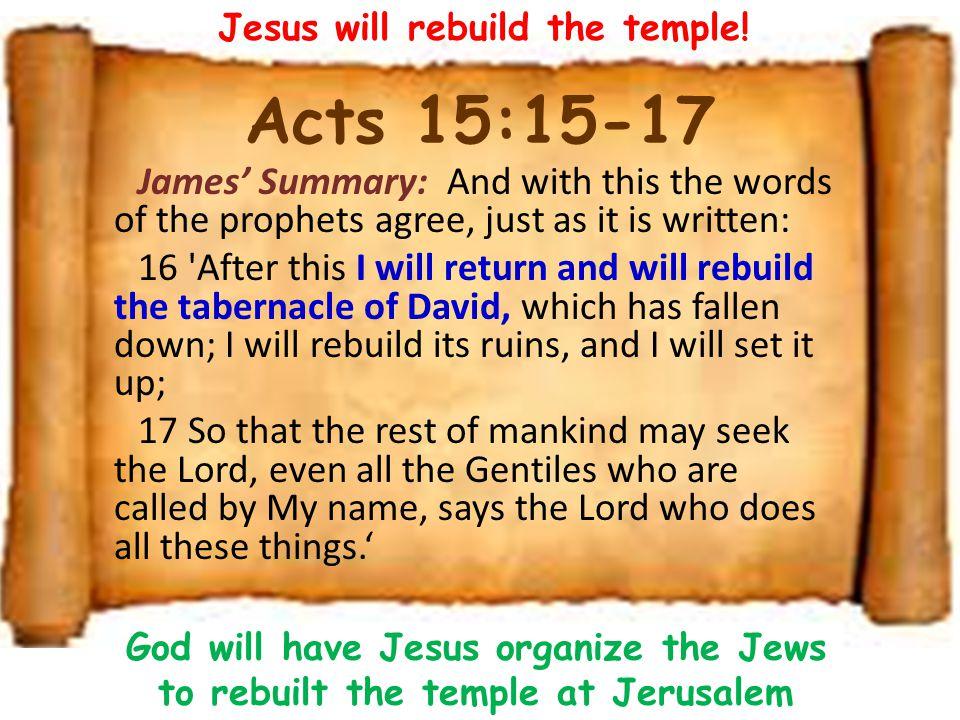 Jesus will rebuild the temple!