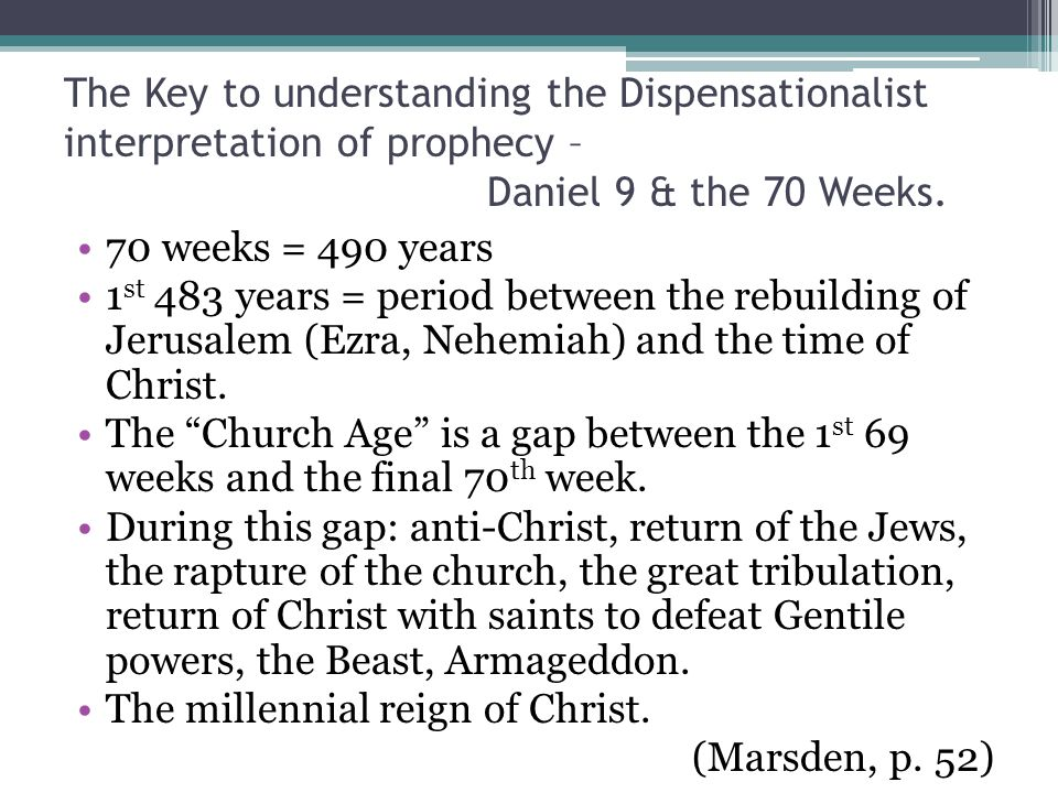The Key to understanding the Dispensationalist interpretation of prophecy – Daniel 9 & the 70 Weeks.