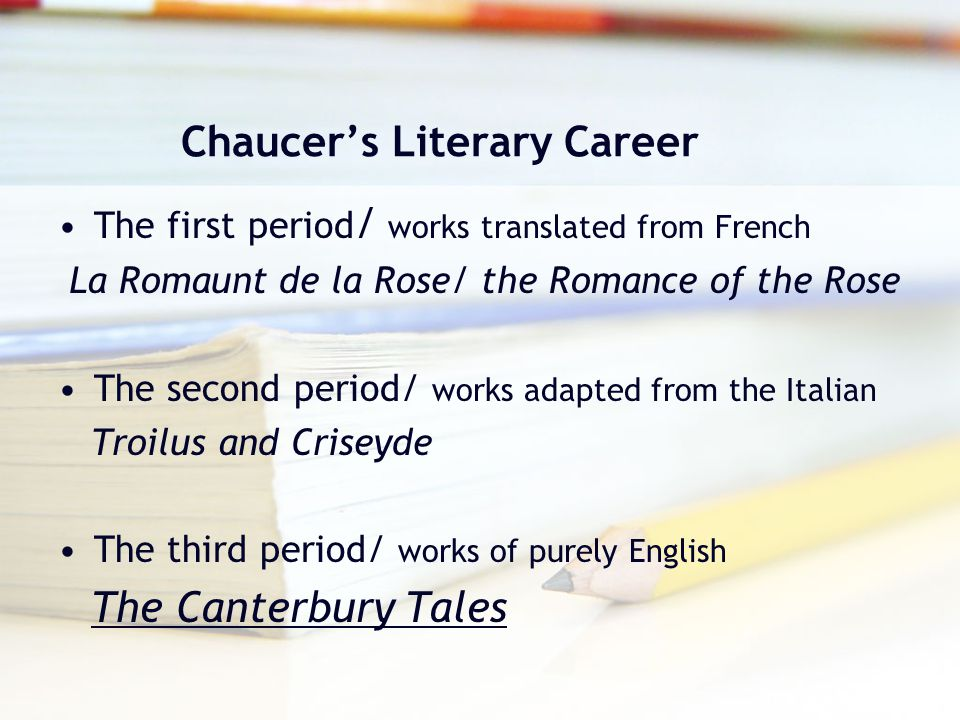 Chaucer's Literary Career