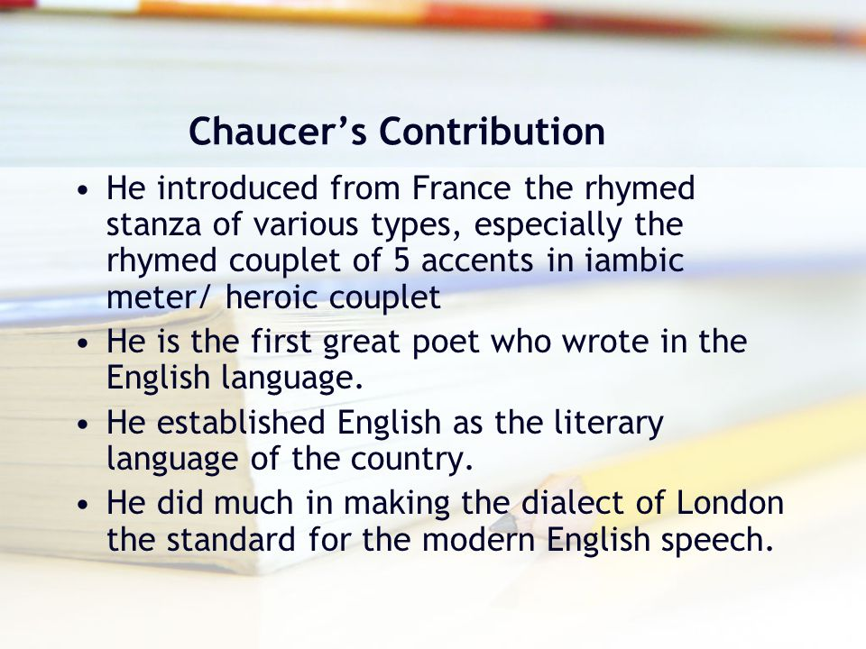 Chaucer's Contribution