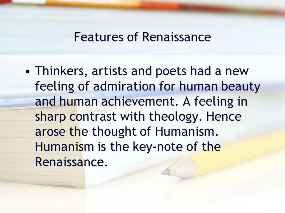 Features of Renaissance