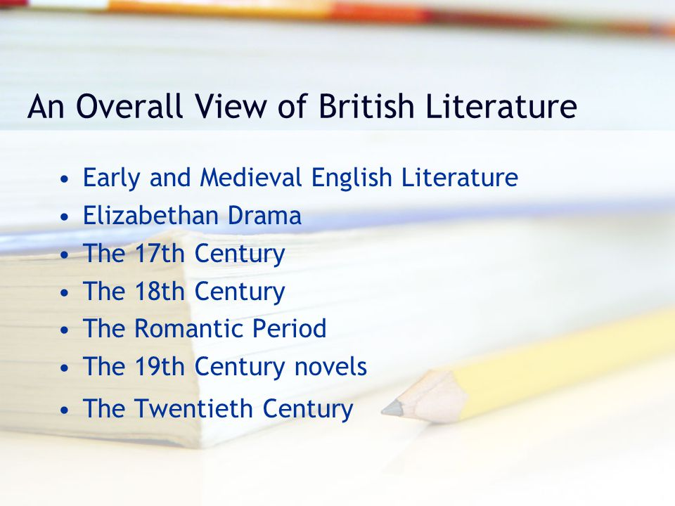An Overall View of British Literature