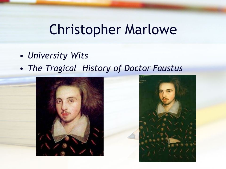 Christopher Marlowe University Wits