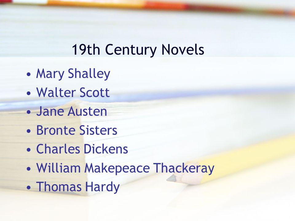 19th Century Novels Mary Shalley Walter Scott Jane Austen