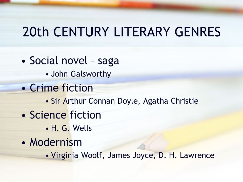 20th CENTURY LITERARY GENRES