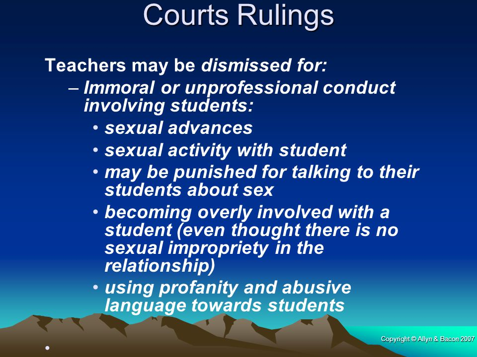Courts Rulings Teachers may be dismissed for: