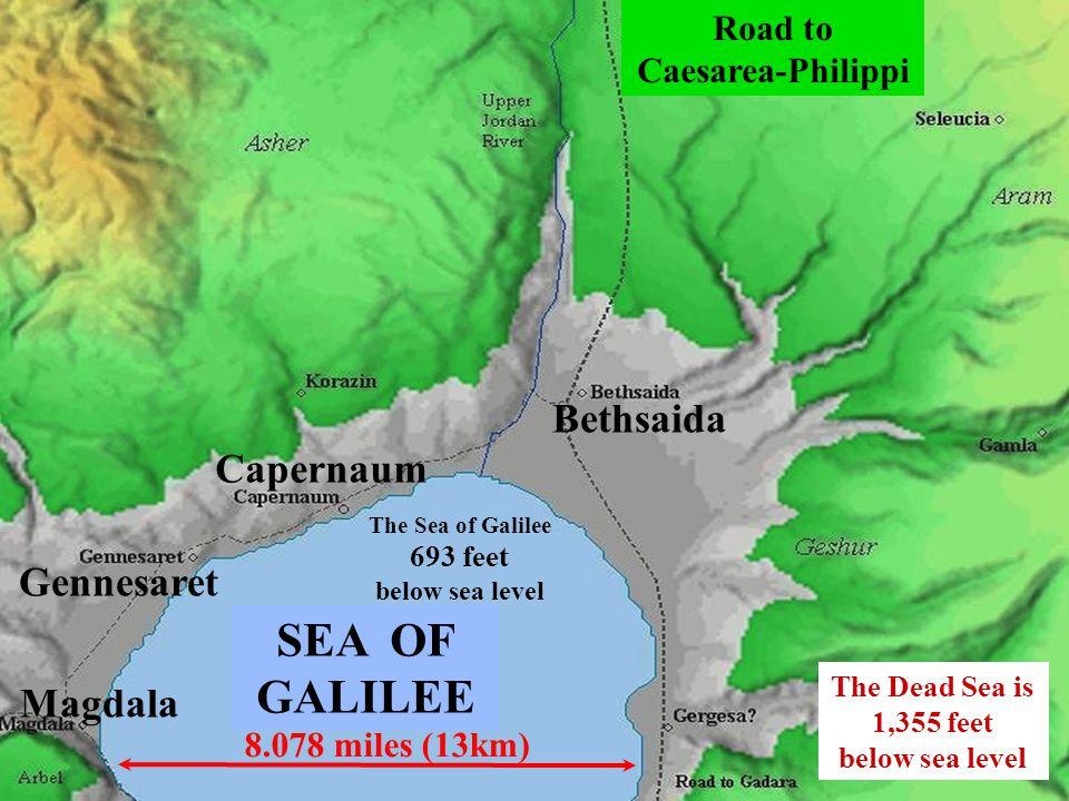 SEA OF GALILEE Bethsaida Capernaum Gennesaret Magdala Road to