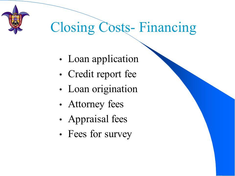Closing Costs- Financing