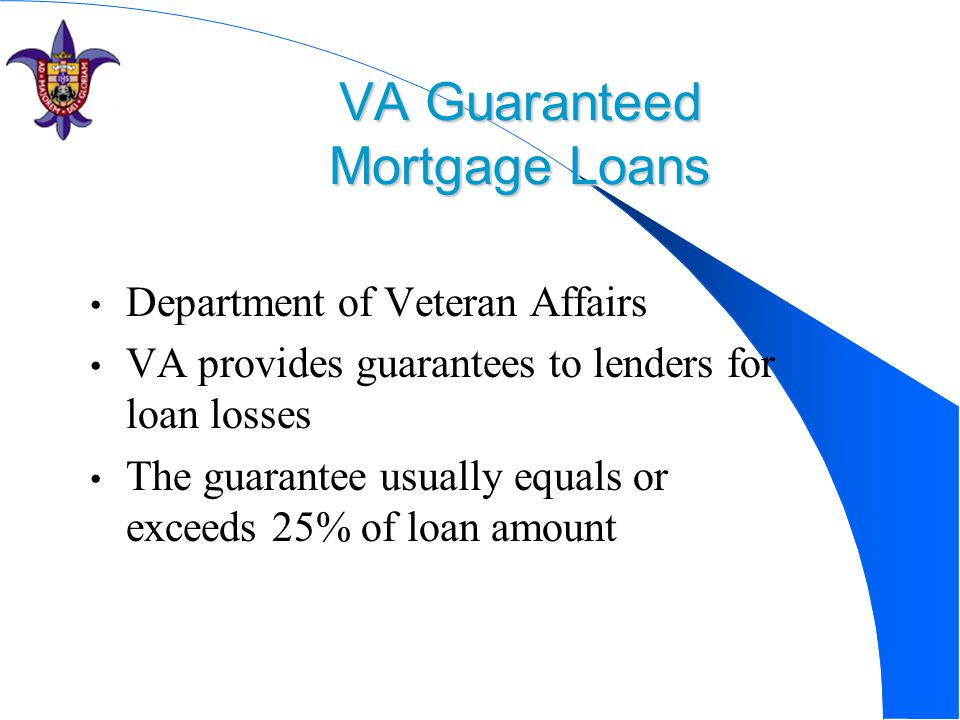 VA Guaranteed Mortgage Loans