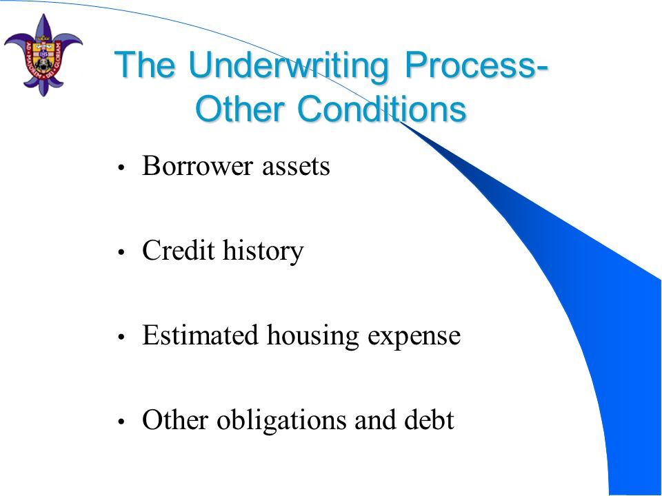 The Underwriting Process- Other Conditions