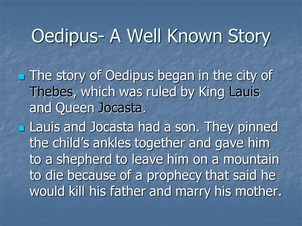 Oedipus- A Well Known Story