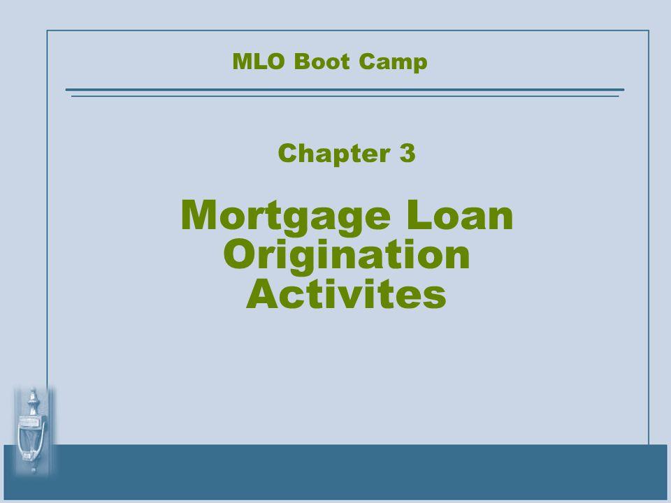 Chapter 3 Mortgage Loan Origination Activites