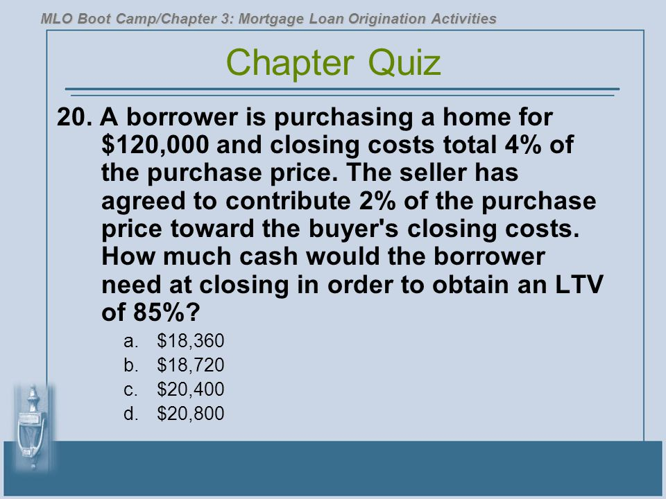 MLO Boot Camp/Chapter 3: Mortgage Loan Origination Activities