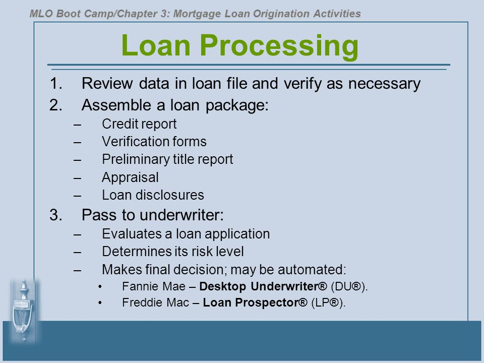 Loan Processing Review data in loan file and verify as necessary