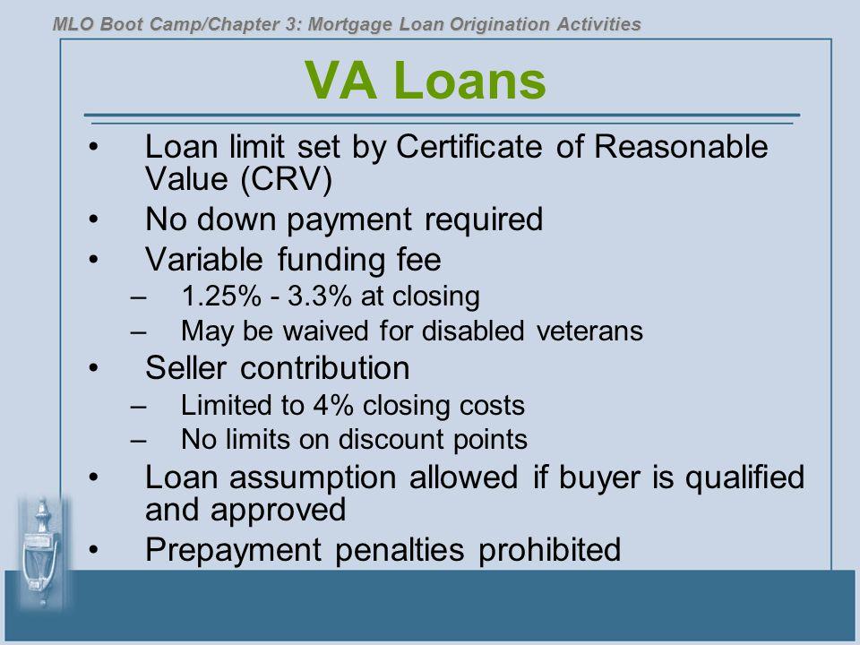 VA Loans Loan limit set by Certificate of Reasonable Value (CRV)