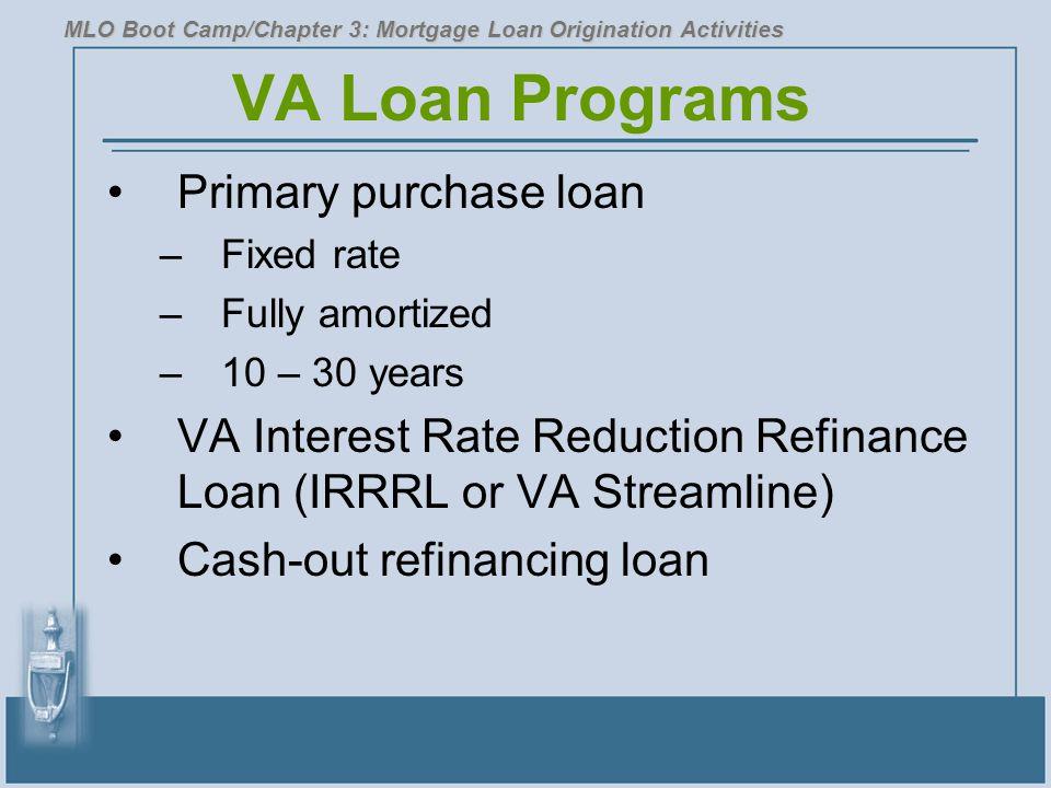 VA Loan Programs Primary purchase loan
