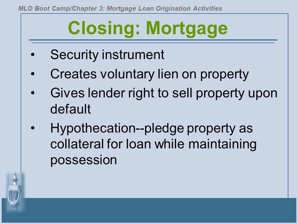 Closing: Mortgage Security instrument