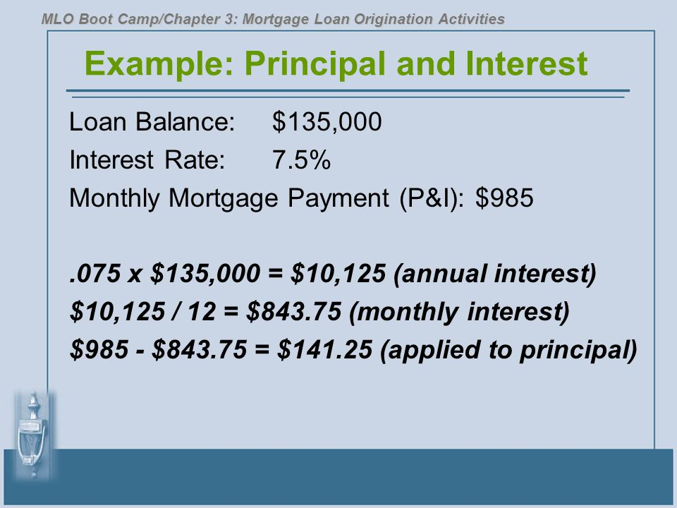 Example: Principal and Interest