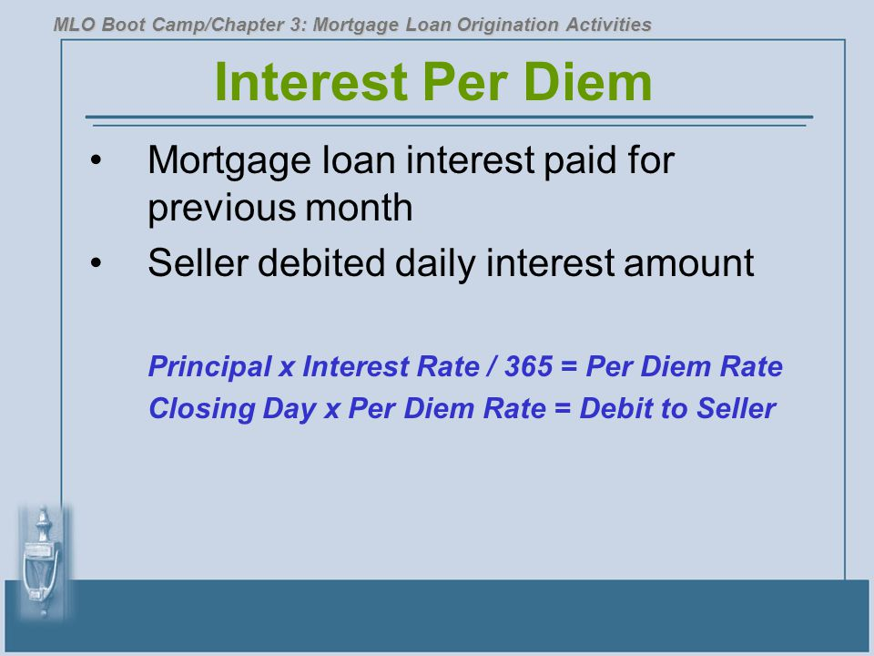 Interest Per Diem Mortgage loan interest paid for previous month