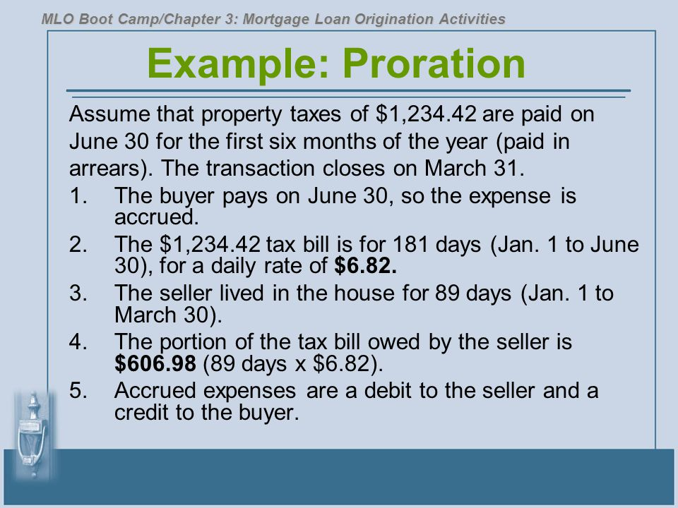 Example: Proration Assume that property taxes of $1,234.42 are paid on