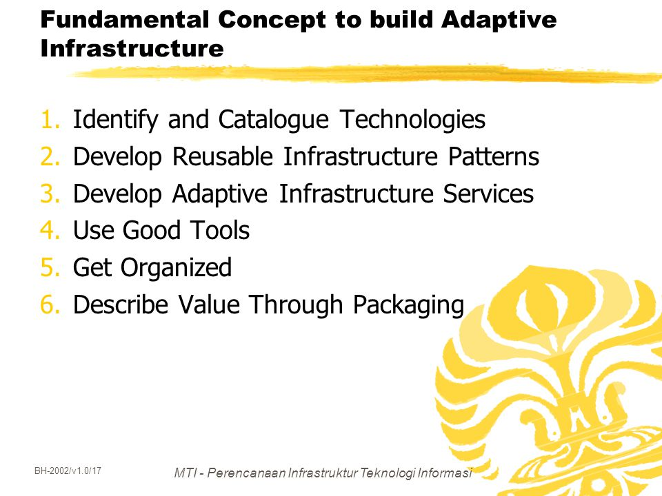 Fundamental Concept to build Adaptive Infrastructure