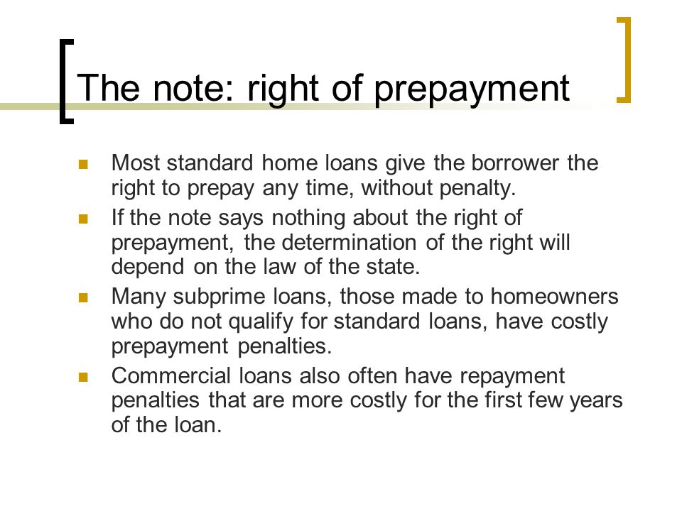 The note: right of prepayment
