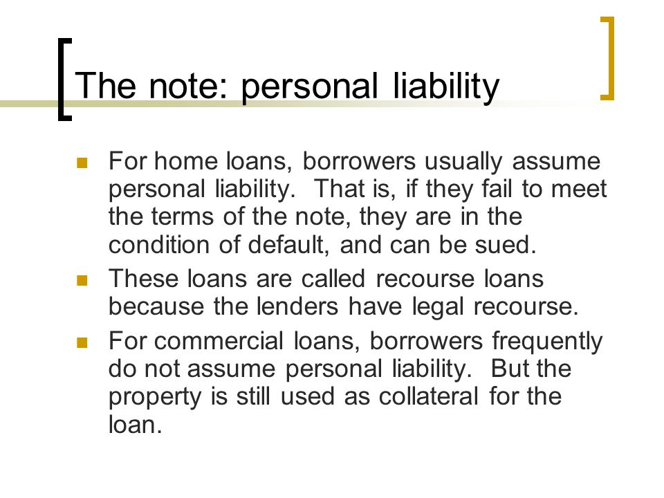 The note: personal liability