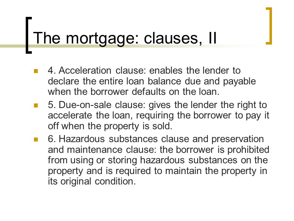The mortgage: clauses, II