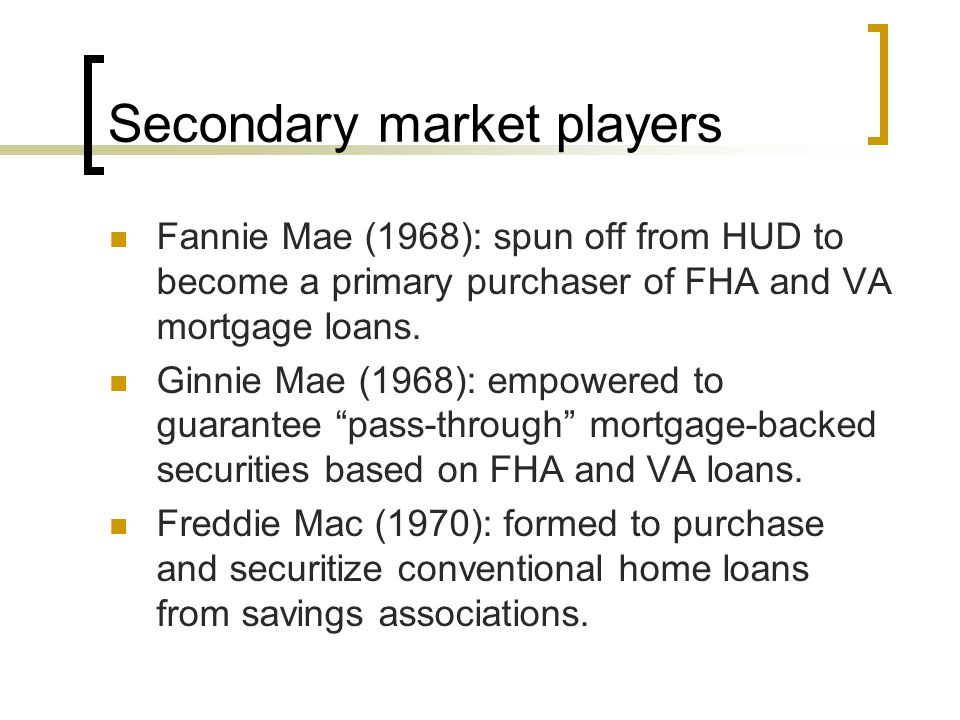 Secondary market players