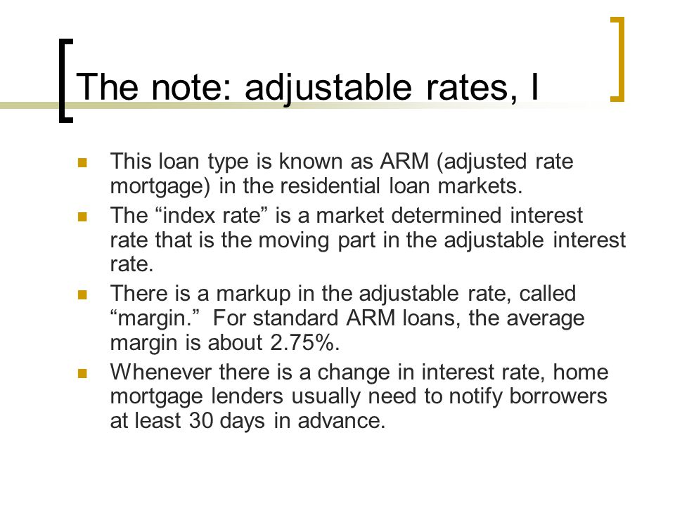 The note: adjustable rates, I