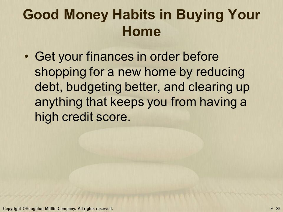 Good Money Habits in Buying Your Home