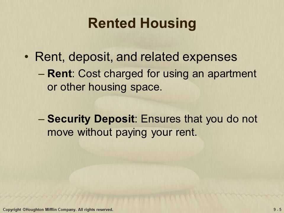 Rented Housing Rent, deposit, and related expenses