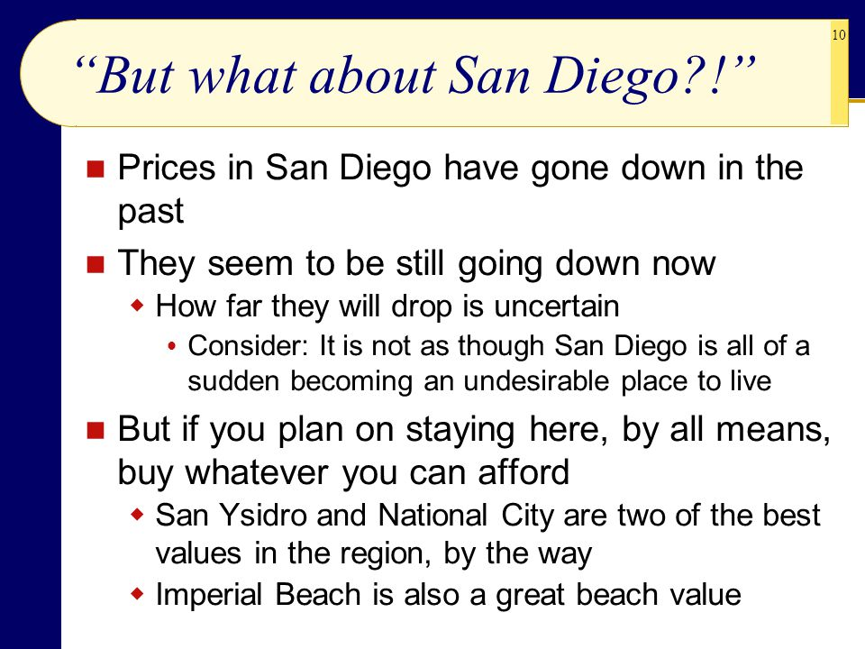 But what about San Diego !