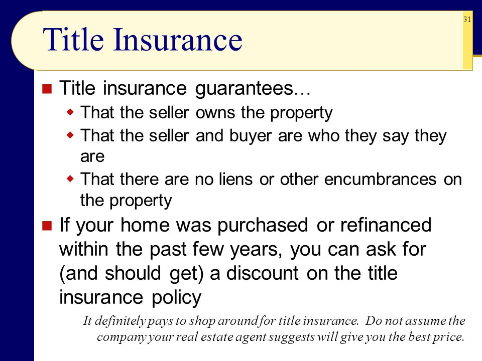 Title Insurance Title insurance guarantees…