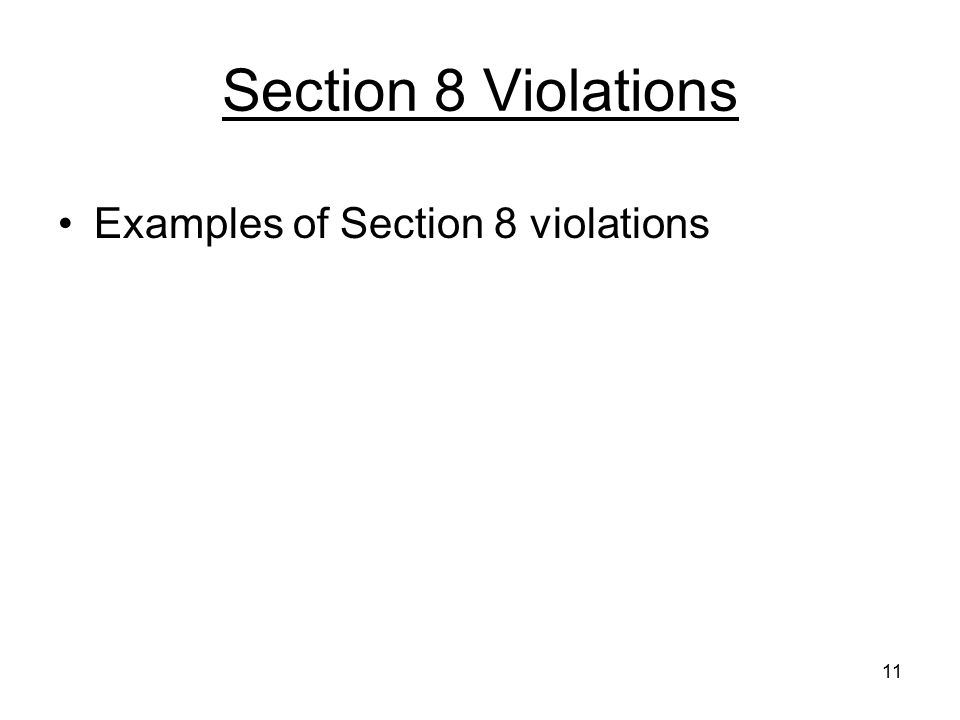 Section 8 Violations Examples of Section 8 violations