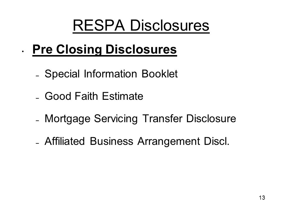 RESPA Disclosures Pre Closing Disclosures Special Information Booklet