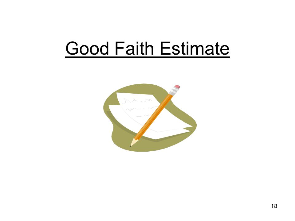 Good Faith Estimate