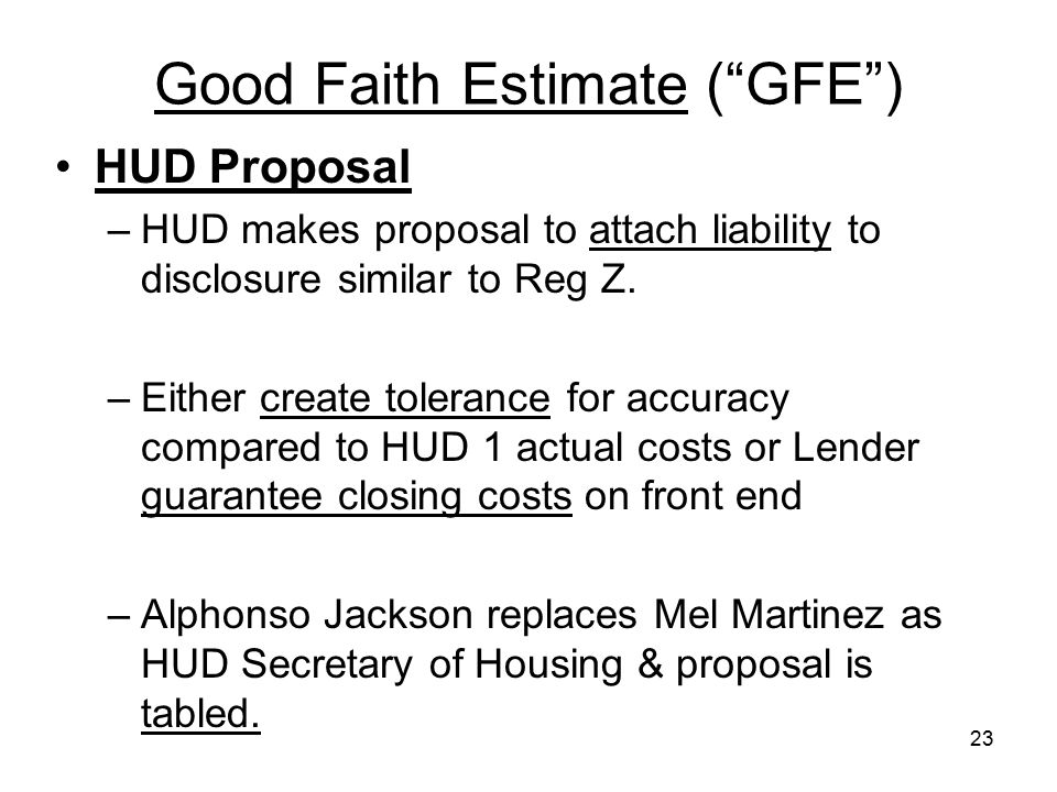 Good Faith Estimate ( GFE )
