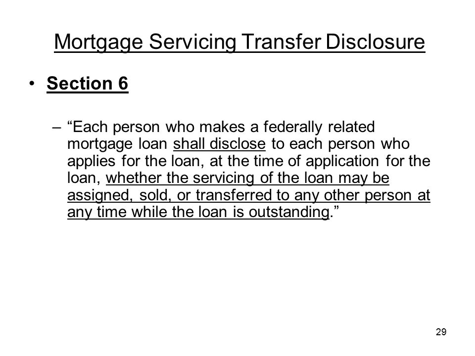 Mortgage Servicing Transfer Disclosure